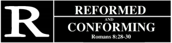 Reformed and Conforming
